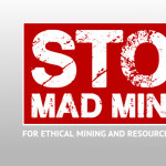 Stop Mad Mining